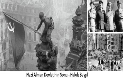 Nazi Alman Devletinin Sonu – Haluk Başçıl