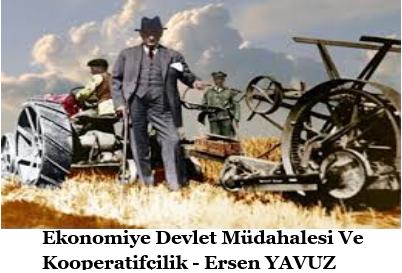 Ekonomiye Devlet Müdahalesi Ve Kooperatifçilik – Ersen YAVUZ