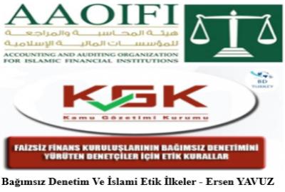 Bağımsız Denetim Ve İslami Etik İlkeler – Ersen YAVUZ
