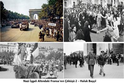 Nazi İşgali Altındaki Fransa'nın Çöküşü 2 – Haluk Başçıl