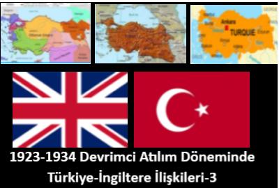 1923-1934 Devrimci Atılım Döneminde Türkiye-İngiltere İlişkileri 3- Haluk Başçıl