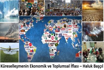 Küreselleşmenin Ekonomik ve Toplumsal İflası – Haluk Başçıl